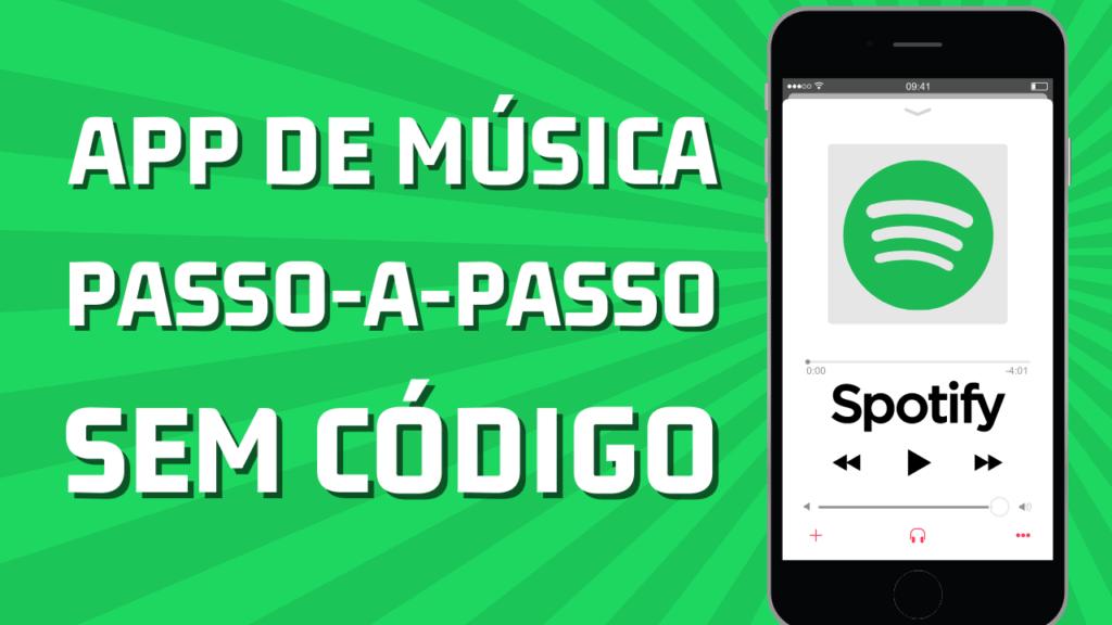 Tutorial No-Code: Como Criar um Aplicativo igual Spotify (Streaming de Músicas) Gratuitamente